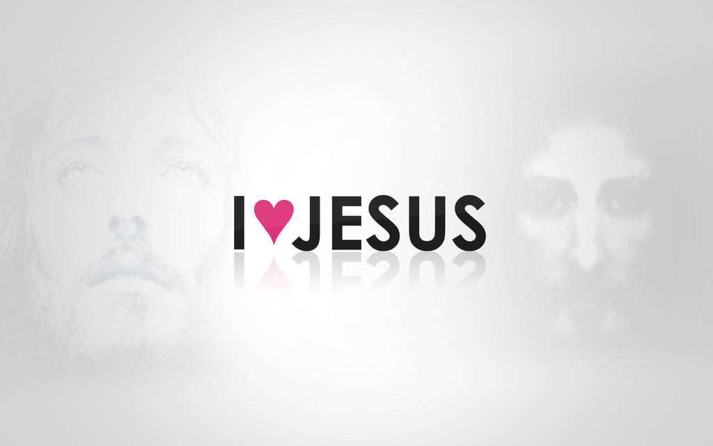 I Love Jesus Wallpaper by mrphotoshop90 on DeviantArt