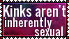 Kinks aren't inherently sexual