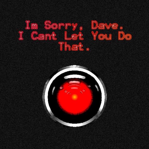 i__m_sorry_dave_by_quantumdylan-d4if1ih.jpg