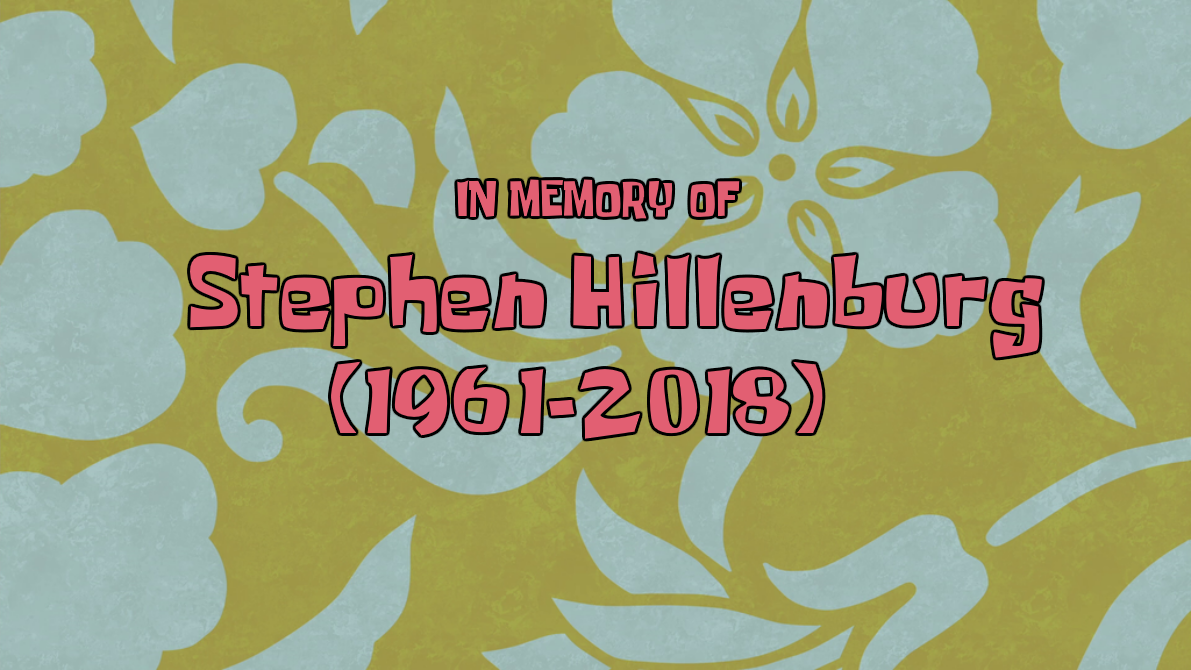 Rest in Peace Stephen Hillenburg, 1961-2018 by