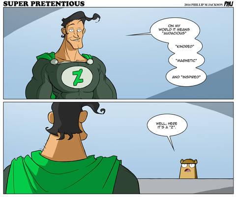 Super Pretentious