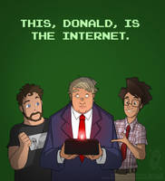 This, Donald, is the Internet.