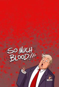 Trump The Haemophobe