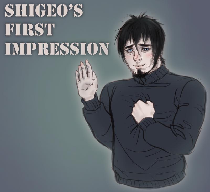 Shigeo's first impression by Sharkosaur
