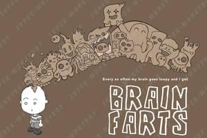 AS a kid - Brain farts
