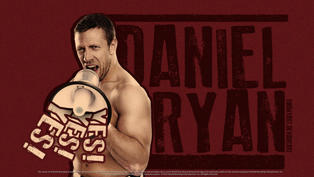 YES! YES! YES! - Wallpaper by findmyart on deviantART Daniel Bryan Yes Yes Yes Wallpaper