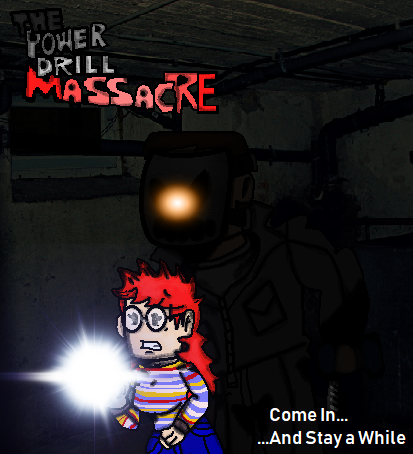 The Power Drill Massacre Fan Art. by NeonSofwareStudios