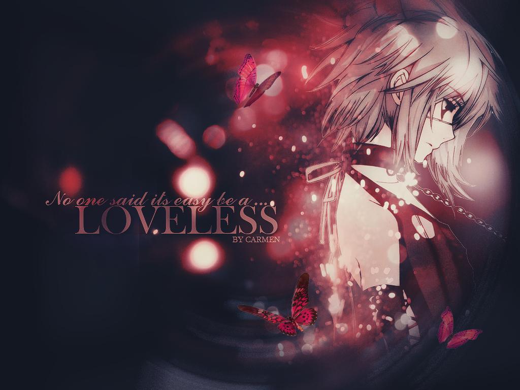 Loveless by carmenhalliwell