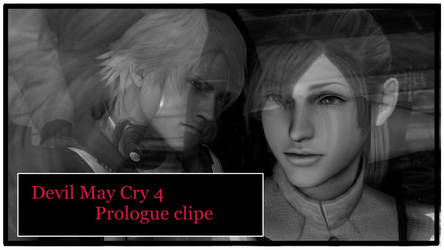 Devil May Cry 4 Prologue clipe
