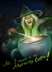 All I need is my morning coffee!
