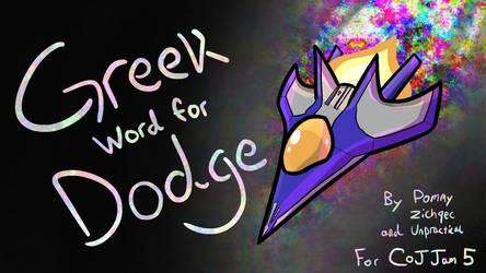 Greek Word for Dodge