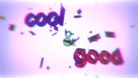 cool and good