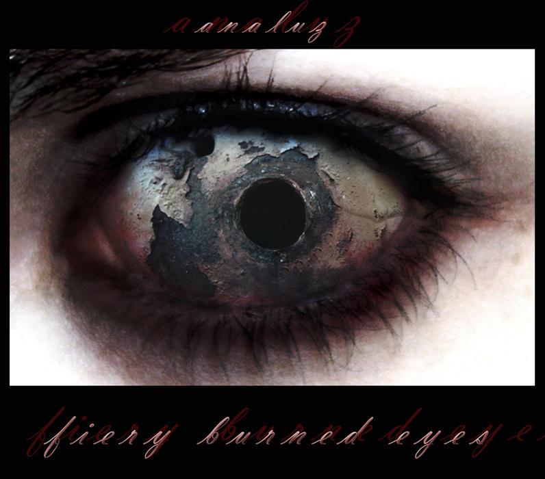 . fiery burned eyes by analuz