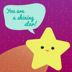You are a shining star!