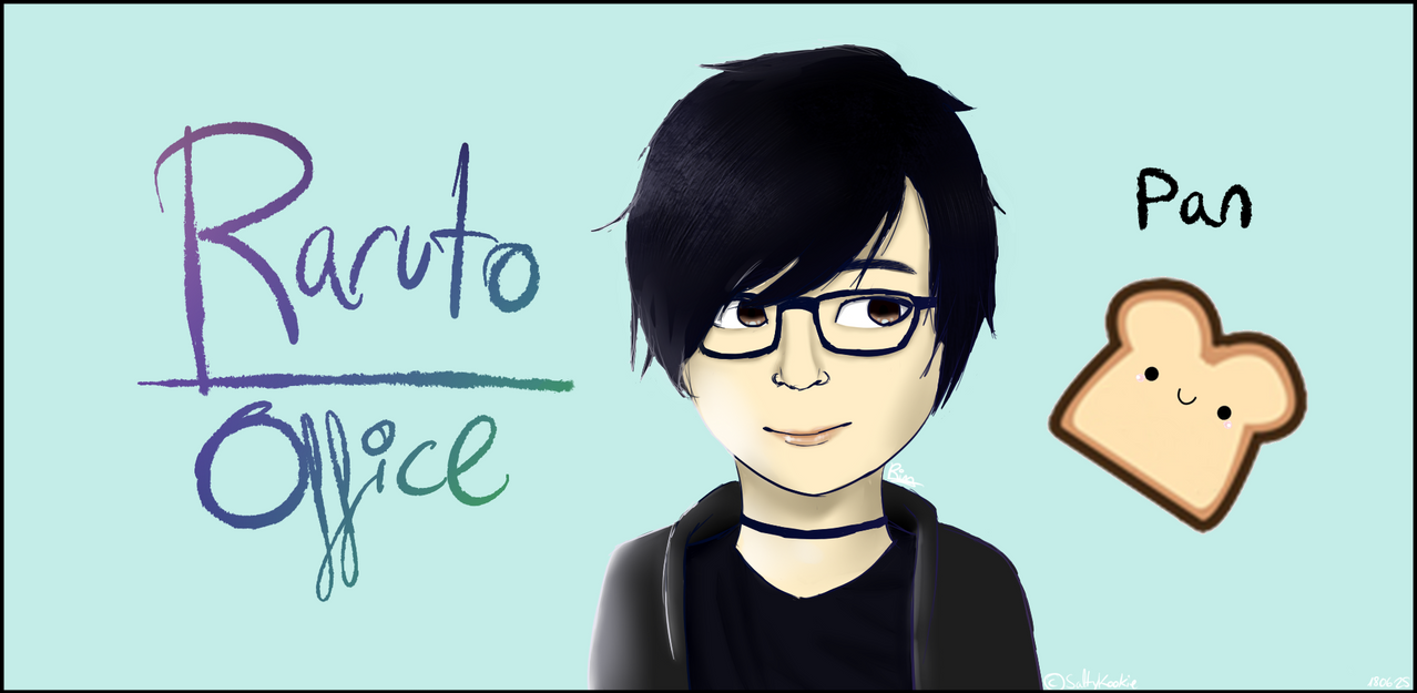 Raruto Office Fanart by VocaloidFanGirl87234