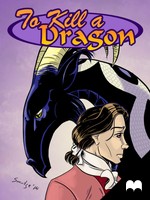 To Kill a Dragon Issue 1 by SmudgeDragon