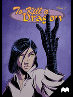 To Kill a Dragon - Issue 3 by SmudgeDragon