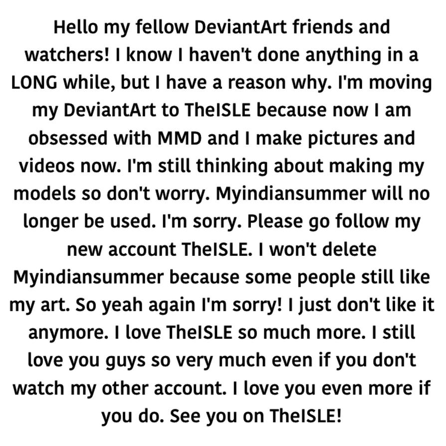 Moving Accounts Forever (Please Read) by Myindiansummer