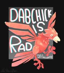 Dabchick is Rad