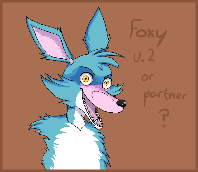 Foxy V.2 OR Partner? By LuxuryDeluxe On DeviantArt