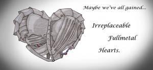 Irreplaceable Fullmetal Hearts