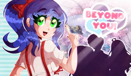 Beyond You! by Amanddica