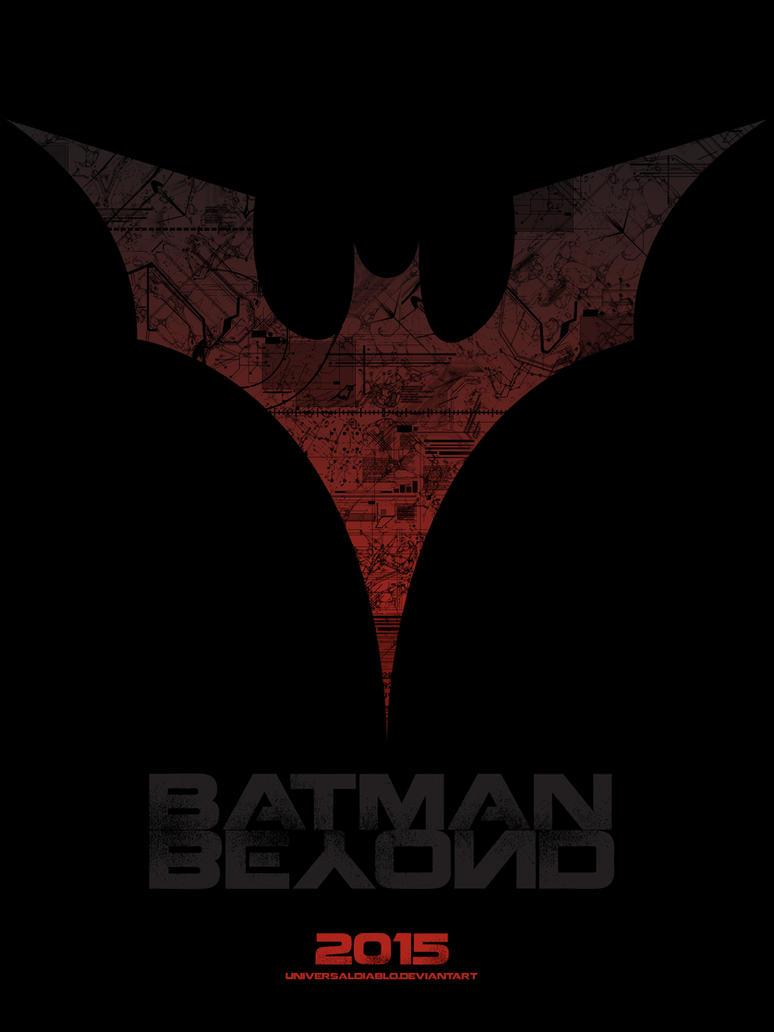 Batman Beyond 2015 Teaser Poster by UniversalDiablo