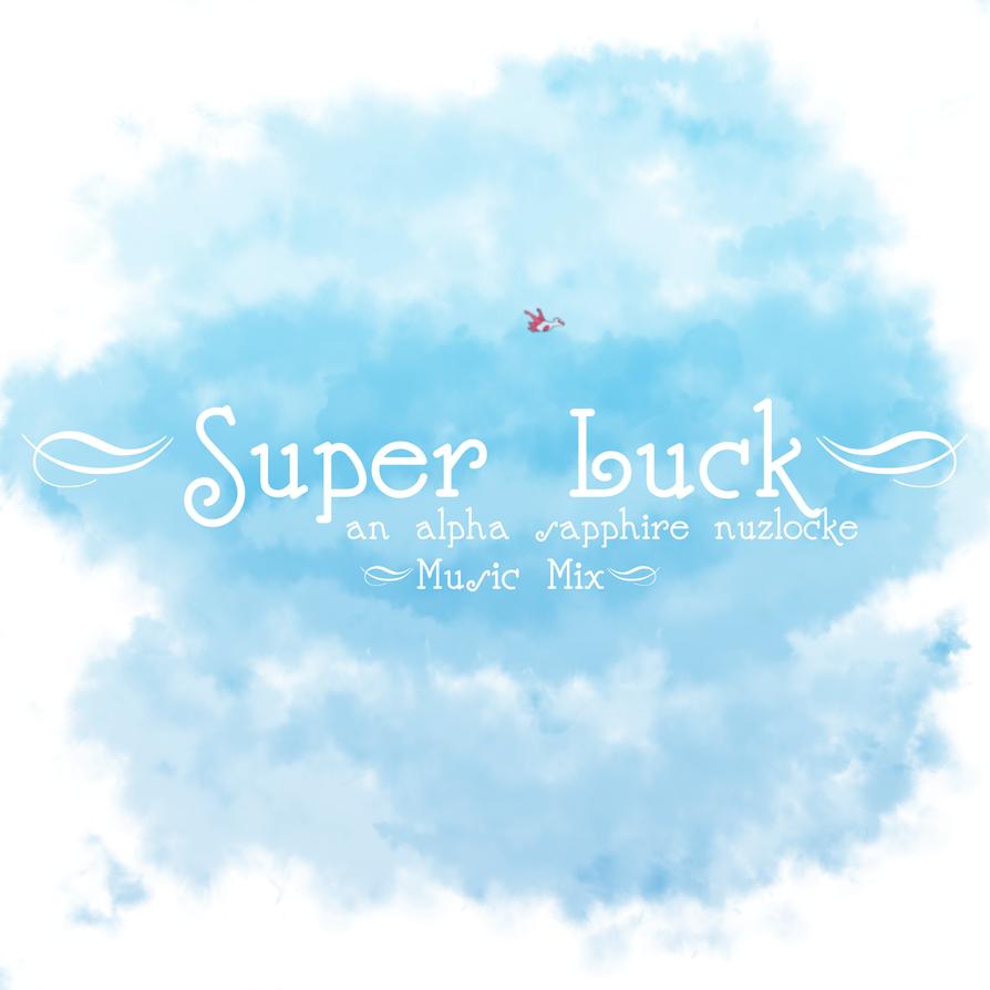 Super Luck MUSIC MIX by KumaTeddi