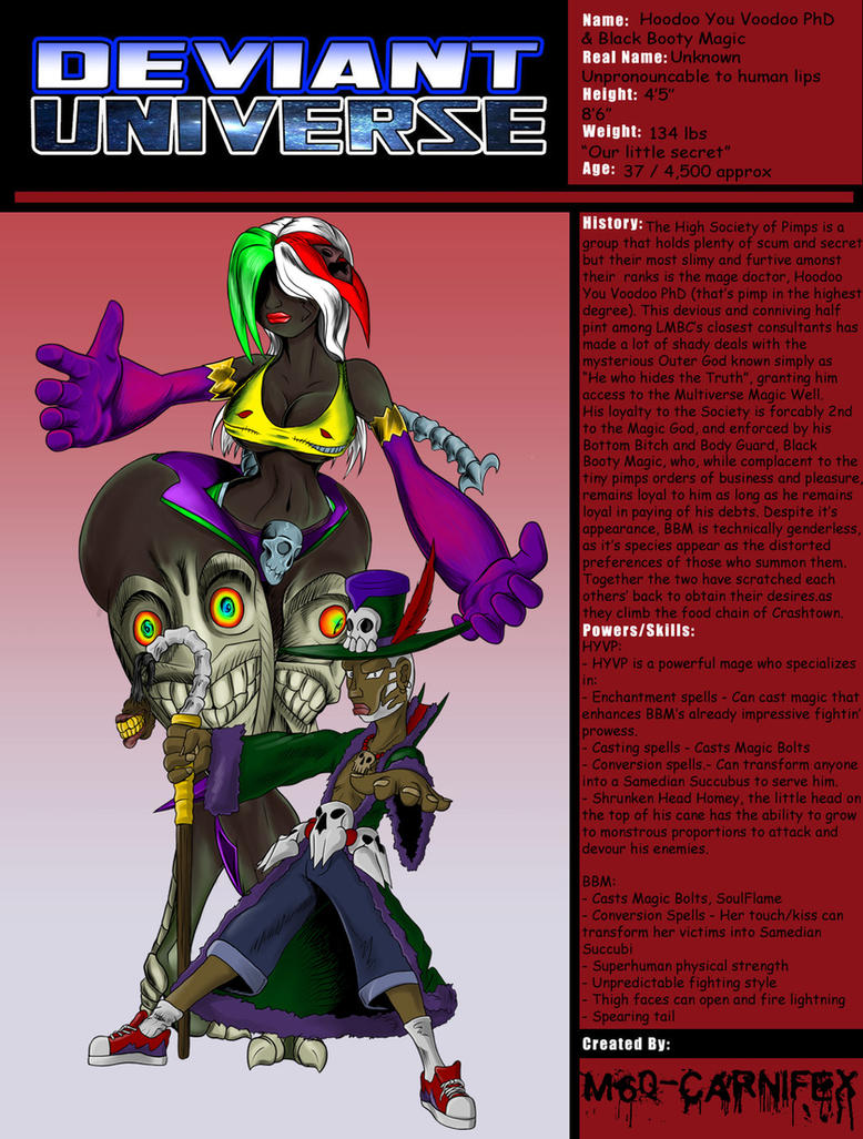 DU Bio: Hoodoo You Voodoo PhD by M60-Carnifex