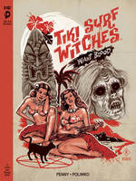 Tiki Surf Witches Want Blood by SexandMonsters