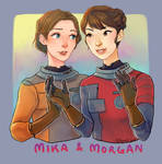 Morgan and Mika