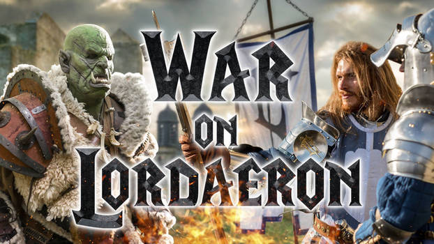 War on Lordaeron : Live Action Fan-film !