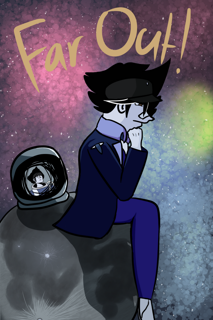Far Out! by AthenaHolmes