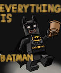 Everything is BATMAN