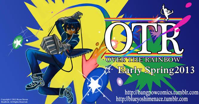 OTR is coming by blueyoshimenace