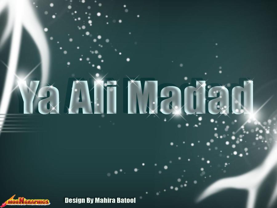 Ya ali madad by mahirabatool on deviantart - Ya ali madad wallpaper ...