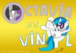 Octavia and Vinyl