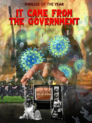 It Came From The Government by cglbkj