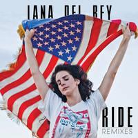 Lana Del Rey - Ride (Remixes) by Puschelpink