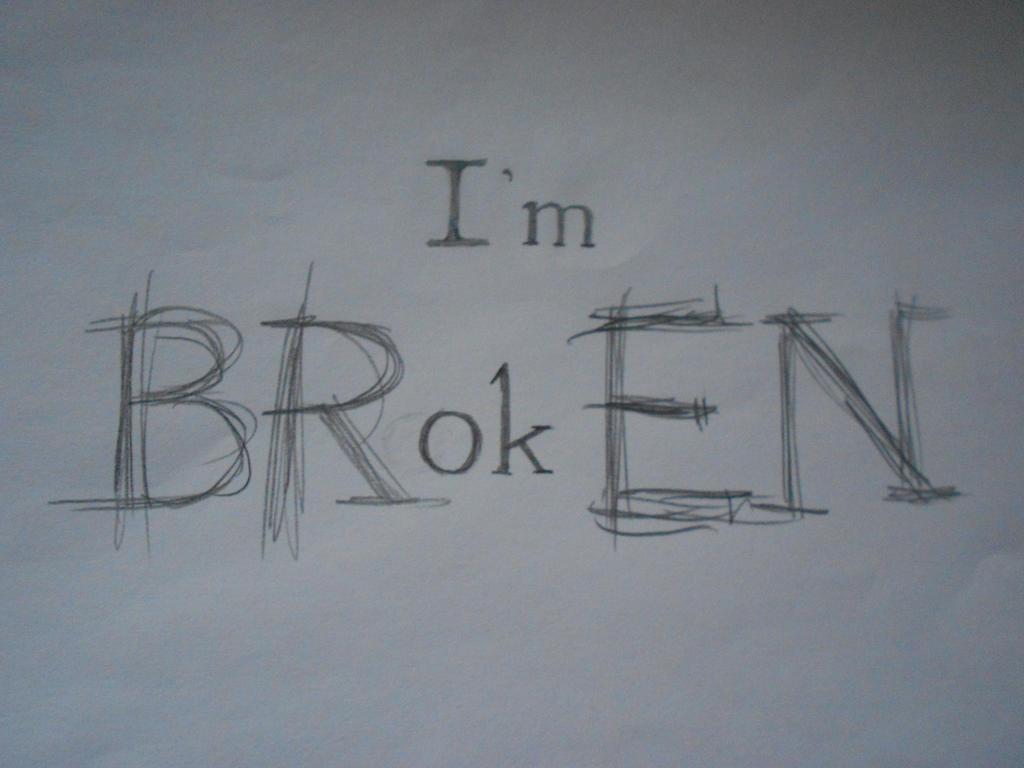 Broken by psychopath567