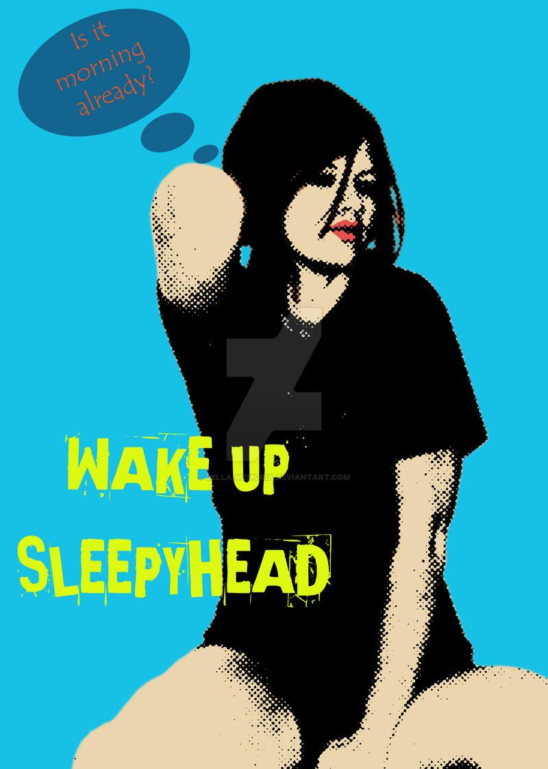 Wake Up by bella-memoria