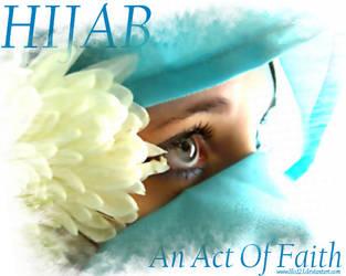 Hijab...An Act Of Faith by lilo123
