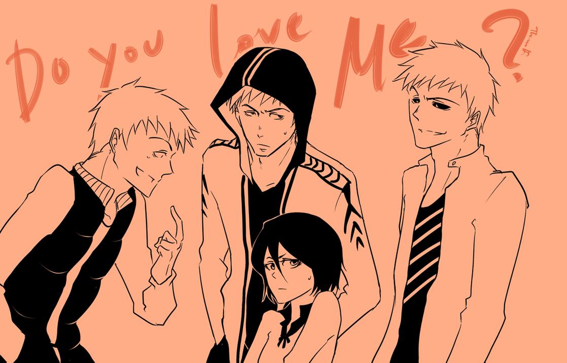 Bleach: Do you love me? by wolf-zaa