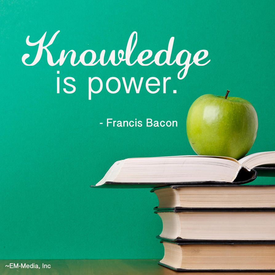 Quote: Knowledge Is Power By Rabidbribri ...