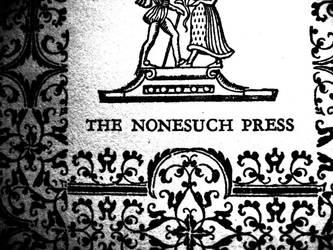 Nonesuch Press by Billyca1421