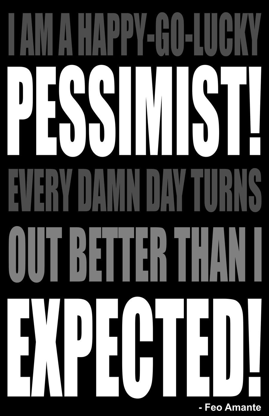 Pessimist by FeoAmante