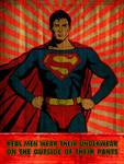 Superman man Of Steel-real men wear underwear