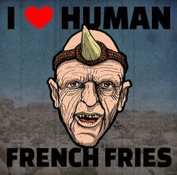 HILLS HAVE EYES-I love human french fries