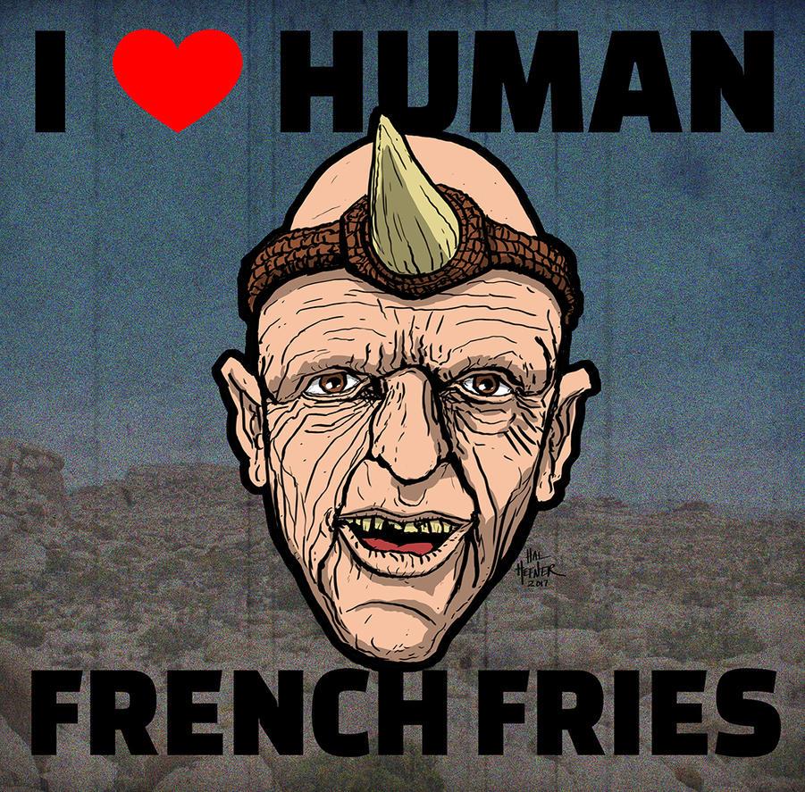 HILLS HAVE EYES-I love human french fries by HalHefnerART