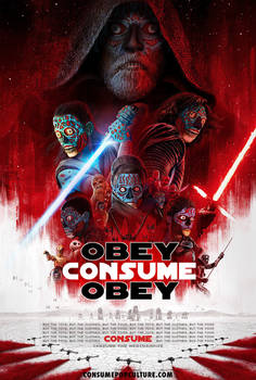 The Last Jedi Theatrical Poster CONSUME They Live